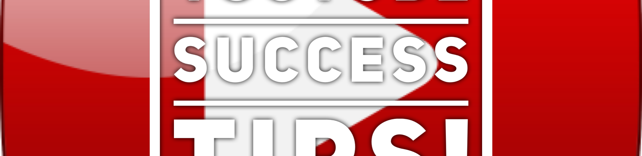 Succeed on YouTube